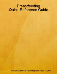 breastfeeding quick reference guide