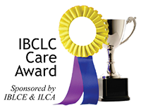 IBCLC Care Award: Sponsored by IBLCE & ILCA