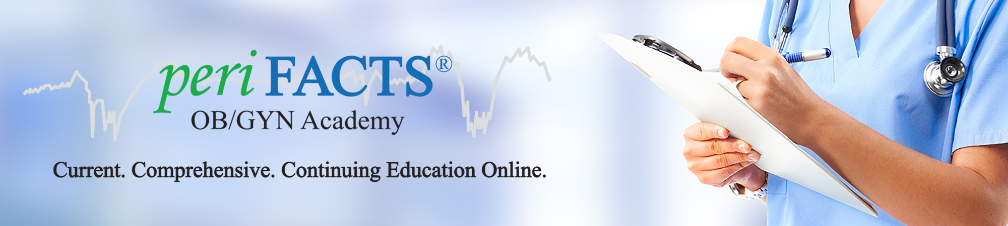 periFACTS OB/GYN Academy: Current. Comprehensive. Continuing Education Online.