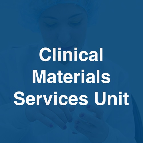 Clinical Materials Services Unit