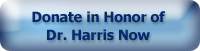 Donate in Honor of Dr. Harris
