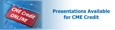 View Presentations - CME Credit