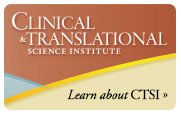Learn about Clinical & Translational Science Institute