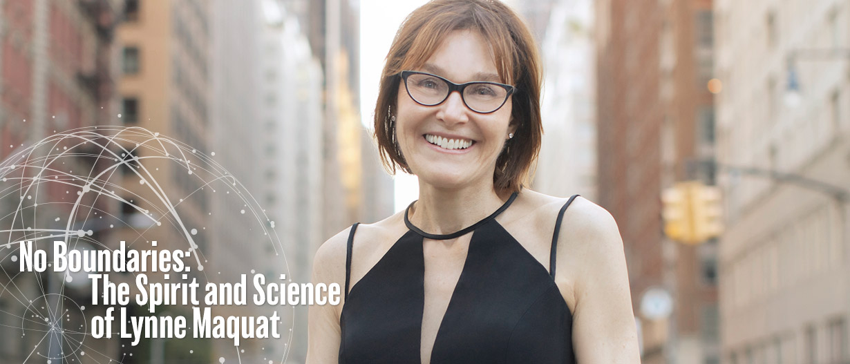 No Boundaries: The Spirit and Science of Lynne Maquat