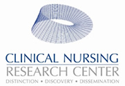 Clinical Nursing Research Center: Distinction, Discovery, Dissemination