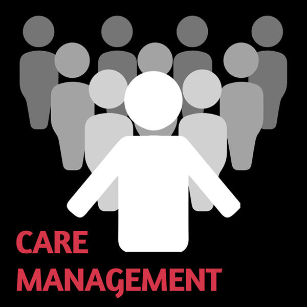 A Look at Managing Care and Care Management