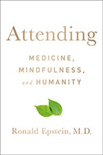 """Attending: Medicine, Mindfulness, and Humanity"" book cover"
