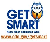Get Smart: Know When Antibiotics Work