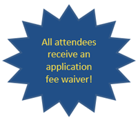All attendees receive an application fee waiver