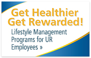 Get Healthier: Get Rewarded. Check out Lifestyle Management Programs »