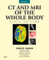 CT and MRI of the Whole Body (Computer Tomography and Magnetic Resonance Imaging of the Whole Body), 2-volume set