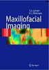 Maxillofacial Imaging: An Atlas
