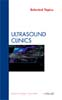 Selected Topics, An Issue of Ultrasound Clinics