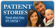 Patient Stories: See what they are saying »