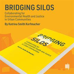 Book Describes Transformative Power of Local Initiatives to Address Environmental Health Inequities